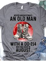 Never Underestimate An Old Man With A Dd-214 Born In August T-Shirt Gift For Birthday In August Veterans Tshirt