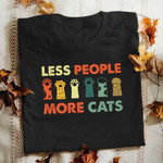 Less People More Cats Cute Cat Paws Colorful Words T Shirt Best Gift For Cat Lovers Tshirt