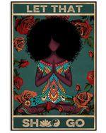 Let That Go Yoga Black Girl Roses Vertical Design Poster Canvas Gift For Yoga Girl Poster