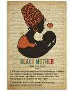 Black Mother A Woman Who Has Stepped Up To The Challenge Of Raising Her Children To Be Kings And Queens Poster Canvas Gift For Mother Poster