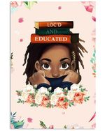 Loc D And Educated Black Girl Premlock Hair Flowers Books Poster Canvas Gift For Books Lovers Poster