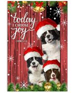 Border Collie Today I Choose Joy James Bible Poster Canvas Gift For Merry Christmas Day Poster