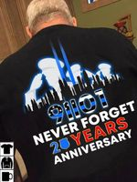 91101 Never Forget 20 Years Anniversary T-shirt Gift For Nine Eleven Rememberance Tshirt