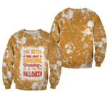 You Never Think About Someone Dressing For Halloween 3D Designed Allover Gift For Halloween Holiday Lovers Sweater