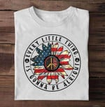 Every little thing is gonna be alright peace sunflower american flag independence Tshirt gift for her Tshirt