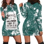Every day is Halloween Isnt It For Some Of Us White Green Drop Painting 3D Designed Allover Gift For Halloween Holiday Lovers Hoodie Dress