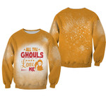 Halloween All The Ghouls Love Me Death Orange 3D Designed Allover Gift For Halloween Holiday Lovers Sweater