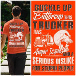 Buckle up buttercup this trucker has anger issues and a serious dislike for stupid people Tshirt gift for trucker Tshirt