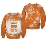 A Grandmother Pretends she Doesnt Know Who You Are On Halloween Pumpkins Orange 3D Designed Allover Gift For Halloween Holiday Lovers Sweater