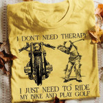 I don't need therapy I just need to ride my bike and play golf Tshirt gift for cyclists golfers golf lovers Tshirt