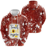 Teach Love Inspire Sunflower Vintage Red Drop Painting 3D Designed Allover Gift For Teachers Hoodie