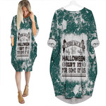 Every day is Halloween Isnt It For Some Of Us White Green Drop Painting 3D Designed Allover Gift For Halloween Holiday Lovers Batwing Pocket Dress