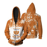 A Grandmother Pretends she Doesnt Know Who You Are On Halloween Pumpkins Orange 3D Designed Allover Gift For Halloween Holiday Lovers Zip Hoodie
