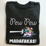 Pew pew madafakas funny colorful unicorn playing Tshirt gift for unicorn lovers Tshirt