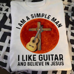 I am a simple man i like guitar and believe in jesus t shirt gift for guitar and jesus lovers Tshirt