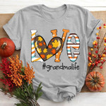 Love grandmalife t-shirt gift for Fall Leaves Season t-shirt gift for grandma Lovers Tshirt