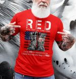 red i wear red for everyone to see i stand for those who keep us free american flag boots t shirt best gift for veteran Tshirt