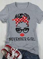 November Girl Beautiful Lady Classic T-shirt gift for birthday in November girlfriends Tshirt