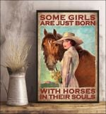 Some girls are just born with horses in their souls poster canvas gift for women love horses Poster