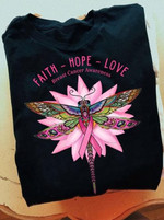 Faith Hope Love Breast Cancer prevention Dragonfly black t-shirt gift for Breast Cancer fighters Tshirt