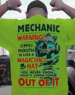 Mechanic warning my mouth is like a magician hat skull t shirt best gift for mechanic Tshirt