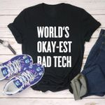 World's Okay-Est Rad Tech Become a Radiologic Technologist Black Classic T-shirt gift for Radiologic Technologist Tshirt