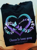 suicide prevention choose to keep going heart infinity butterfly t shirt best gift for suicide prevention Tshirt