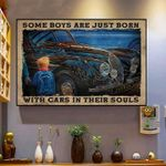 Some Boys Are Just Born With Cars In Their Souls poster gift for riding cars lovers Poster