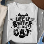Life is better with cat classic funny t-shirt gift for cats lovers cats moms Tshirt