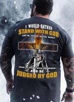 i would rather stand with god judge by god lion warrior cross t shirt best gift for jesus lovers Tshirt