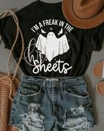 Ghosts i m freak in the sheets funny sarcastic t shirt gift for halloween day Tshirt