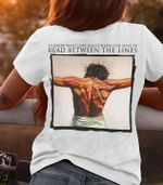 Jesus to know what really means you have to read between the lines t shirt gift for jesus lovers Tshirt