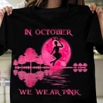 Witch ride broom in ocotber we wear pink t shirt gift for breast cancer support Tshirt