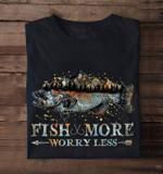 Fish More Worry Less Going Fishing Classic Black T-shirt gift for go Fishing lovers Fishermans Tshirt