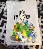 I'm OK Colorful Funny Parrots Family Classic t-shirt gift for Parrots Lovers Tshirt