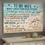 to my wife i wish i could turn back clock how special forever and always poster canvas best gift for wife Poster