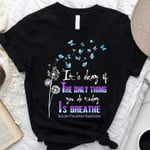 it is okay if the only thing you do today is breathe t shirt best gift for him for her Tshirt
