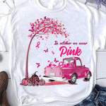 in october we wear pink truck decorated in pink under the pumpkin tree halloween t shirt best gift for halloween lovers Tshirt