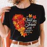 fall for jesus he never leaves heart golden autumn t shirt best gift for jesus lovers Tshirt
