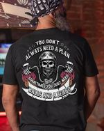 You don t always need a plan sometimes you just need balls and a bread t shirt gift for old men love motorbike Tshirt
