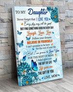 to my daughter never forget that i love you laugh love live butterfly poster canvas best gift for daughter Poster