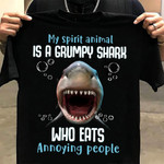 My spirit animal is a grumpy shark who eats annoying people funny t shirt gift for shark lovers Tshirt