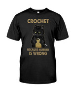 Crochet because murder is wrong knitting with black cat Tshirt gift for black cat lovers cat lovers Tshirt