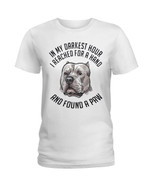 In my darkest hour I reached for a hand and found a paw of pitbull terrier Tshirt gift for pitbull lovers dog lovers Tshirt