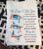 the day i lost you i also lost me find myself again t shirt best gift for loved ones Tshirt