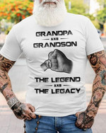 grandpa and grandson the legend and the legacy t shirt best gift for grandpa for grandson Tshirt