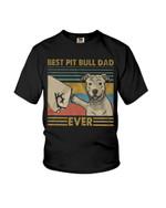 Best pit bull dad ever funny pitbull terrier Tshirt gift for pitbull lovers dog lovers pitbull dad Tshirt