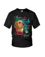 Always loved never forgotten forever missed golden retriever Tshirt gift for loss of loved pet golden retriever lovers dog lovers Tshirt