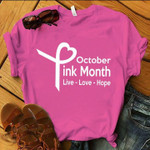 octorber pink month live love hope ribbon heart t shirt best gift for him for her Tshirt