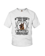 If you don't have one you'll never understand golden retriever dog Tshirt gift for golden retriever lovers dog lovers Tshirt